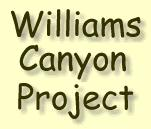 Williams Canyon Project